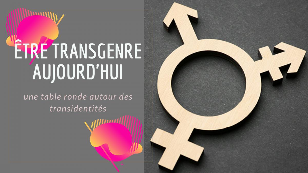 Être transgenre aujourd'hui – une table ronde autour des transidentités