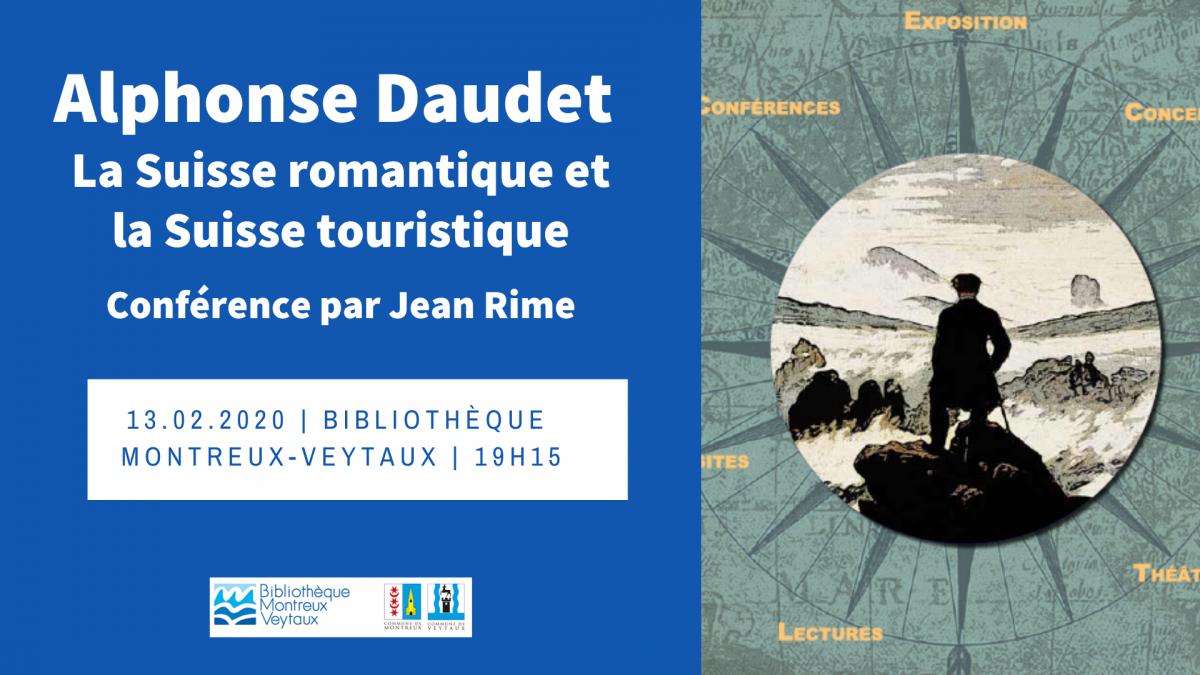 Conférence : Alphonse Daudet, la Suisse romantique et la Suisse touristique